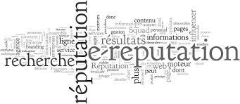 E-réputation ?